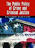 The Public Policy of Crime and Criminal Justice