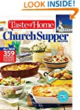 Taste of Home Church Supper Recipes: All New 359 Crowd Pleasing Favorites (Taste of Home/Reader's Digest Book)