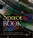 The Space Book: From the Beginning to...