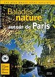 echange, troc Collectif - Balades nature autour de Paris