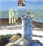 echange, troc Guide Pélican - Les Couleurs de l'Île de Ré