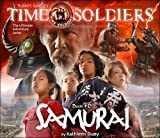 Samurai: Time Soldiers Book #6