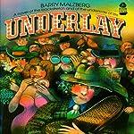 Underlay | Barry N. Malzberg