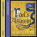 Fool's Assassin: Fitz and the Fool, Book 1 Audiobook by Robin Hobb Narrated by Lee Maxwell-Simpson, Avita Jay