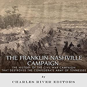 The Franklin-Nashville Campaign Audiobook