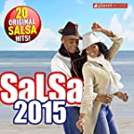 Salsa 2015 - 20 Original Salsa Hits!...