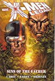 X-Men Legacy Vol. 2: Sins of the Father (v. 2) (0785130020) by Mike Carey