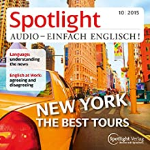 Spotlight Audio - New York, the best trips. 10/2015: Englisch lernen Audio - Rundgang durch New York (       UNABRIDGED) by  div. Narrated by  div.