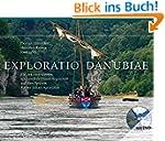 Exploratio Danubiae: Ein rekonstruier...