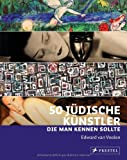 50 jüdische Künstler, die man kennen sollte