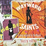 Wayward Saints (A Song Inspired By the Novel)