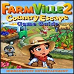 Farmville 2 Country Escape Game Guide |  Hiddenstuff Entertainment