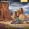 Al-Jihad (       UNABRIDGED) by Stephen Coonts Narrated by Dick Hill