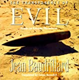 The Transparency of Evil: Essays in Extreme Phenomena (0860915883) by Baudrillard, Jean