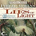 Lies of Light: Forgotten Realms: Watercourse Trilogy, Book 2 Audiobook by Philip Athans Narrated by Joey Pepin