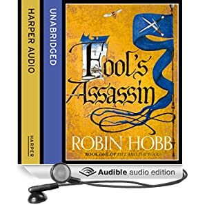 Fitz and the Fool - Fool's Assassin - Part One (Unabridged)