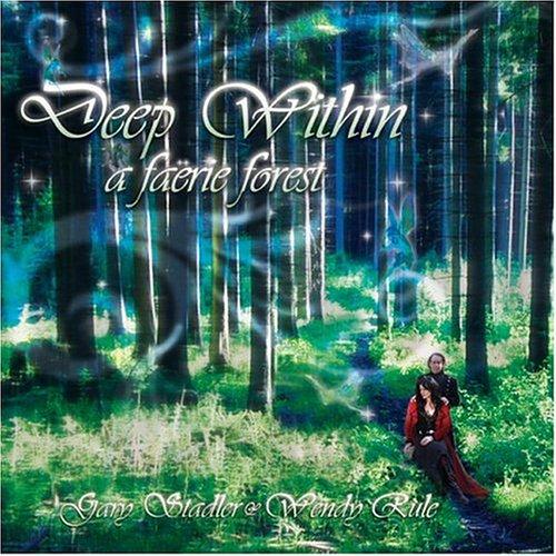 Gary Stadler - Deep Within A Faërie Forest - Zortam Music
