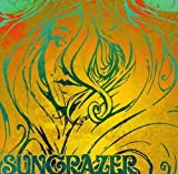Sungrazer by Sungrazer (2010-05-04)