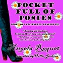 Pocket Full of Posies (Lana Harvey, Reapers Inc. Book 2) (       UNABRIDGED) by Angela Roquet Narrated by Hollie Jackson