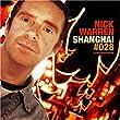 Global Underground Vol. 28: Shanghai (Limited Edition)