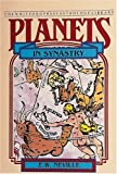 Planets in Synastry: Astrologic Patterns of Relationships (The Planet Series)