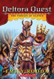 The Forests of Silence (Deltora Quest)