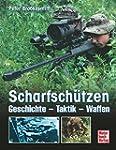 Scharfschützen: Geschichte - Taktik -...