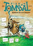 Pierre Tombal - tome 30 - Questions d...