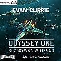 Rozgrywka w ciemno (Odyssey One 1) Hörbuch von Evan Currie Gesprochen von: Roch Siemianowski