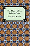 Image of The Theory of the Leisure Class