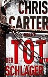 Der Totschl�ger: Thriller (Ein Hunter-und-Garcia-Thriller 5)