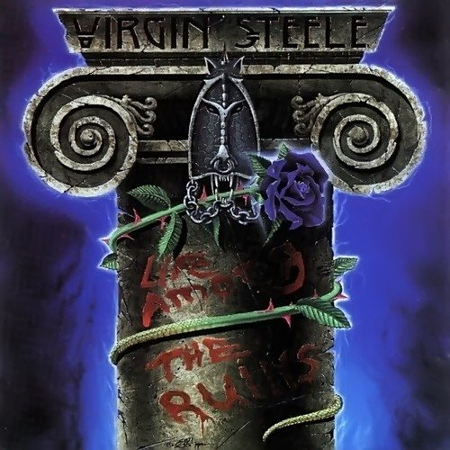 Virgin Steele-Life Among the Ruins-2CD-Remastered Digipak-2012-AMRC Download