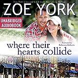 Where Their Hearts Collide: Wardham Book #2