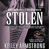 Stolen: Women of the Otherworld, Book 2 | Kelley Armstrong