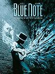 Blue note - Tome 2: les derni�res heu...