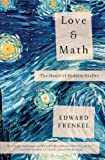 img - for Love and Math: The Heart of Hidden Reality book / textbook / text book
