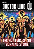 img - for Doctor Who: Hunters of the Burning Stone (Doctor Who (Panini Comics)) book / textbook / text book