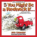 Jeff Foxworthy's You Might Be A Redneck If… 2016 Wall Calendar