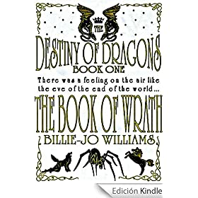 The Destiny of Dragons: The Book of Wrath