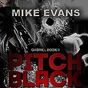 Pitch Black: Gabriel, Book 2 | Mike Evans