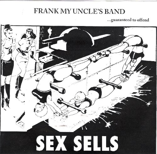Original album cover of Sex Sells by Frank My Uncle's Band