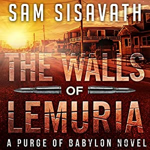 The Walls of Lemuria: A Purge of Babylon Novel Hörbuch
