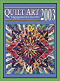 Quilt Art Engagement Calendar 2003