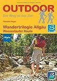 Wandertrilogie Allgäu - Wasserläufer-Route