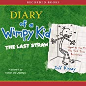 The Diary of a Wimpy Kid: The Last Straw Audiobook