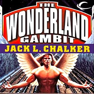 The Hot-Wired Dodo: The Wonderland Gambit, Book 3 | [Jack L. Chalker]