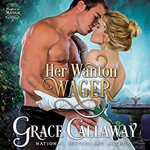 Her Wanton Wager Audiobook