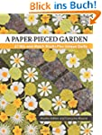 A Paper-Pieced Garden: 27 Mix-And-Mat...