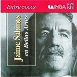 Jaime Sabines en Bellas Artes (Entre Voces) (Spanish Edition)