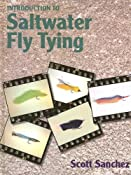 Amazon.com: Introduction to Salt Water Fly Tying (9780871089311): Scott Sanchez: Books